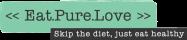 Eat.Pure.Love